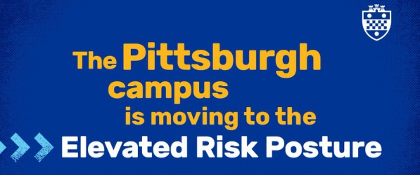 Pittsburgh campus is moving to elevated risk posture